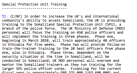 Wikileaks confirmed to the public that Britain was funding and training Somaliland Special Police